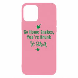 Чохол для iPhone 12/12 Pro Go home shakes, youre drunk St. Patrick