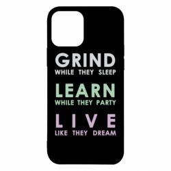 Чехол для iPhone 12/12 Pro Grind Learn Live