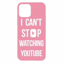 Чохол для iPhone 12/12 Pro I can't stop watching youtube