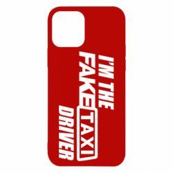 Чехол для iPhone 12/12 Pro I'm the Fake Taxi Driver