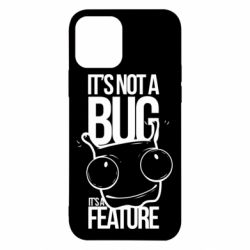 Чехол для iPhone 12/12 Pro It's not a bug it's a feature