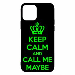 Чехол для iPhone 12/12 Pro KEEP CALM and CALL ME MAYBE