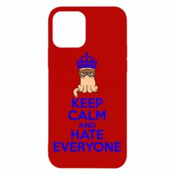 Чехол для iPhone 12 KEEP CALM and HATE EVERYONE