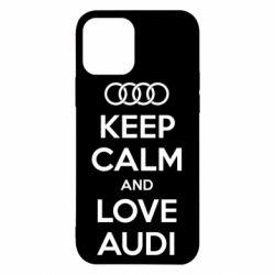 Чехол для iPhone 12/12 Pro Keep Calm and Love Audi