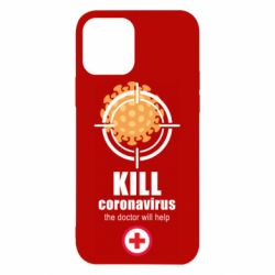 Чохол для iPhone 12 Kill coronavirus the doctor will help