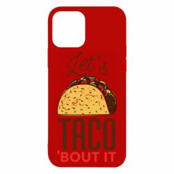 Чехол для iPhone 12/12 Pro Let's taco bout it