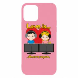 Чохол для iPhone 12/12 Pro Love is .. play together