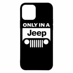 Чехол для iPhone 12/12 Pro Only in a Jeep