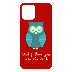 Чехол для iPhone 12/12 Pro Owl follow you into the dark
