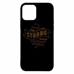 Чохол для iPhone 12/12 Pro Stay strong forever