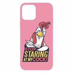 Чехол для iPhone 12/12 Pro Stop  Staring  at My cock