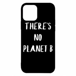 Чохол для iPhone 12/12 Pro There's no planet b