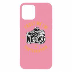 Чохол для iPhone 12/12 Pro Trust me i'm photographer