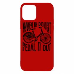 Чохол для iPhone 12/12 Pro When in doubt pedal it out
