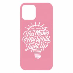 Чохол для iPhone 12 You know your make my world light up coldplay