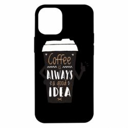 Чехол для iPhone 12 mini Coffee is always a good idea.