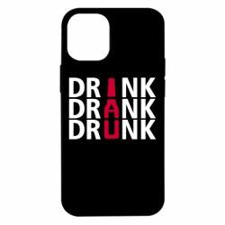 Чехол для iPhone 12 mini Drink Drank Drunk