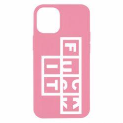 Чохол для iPhone 12 mini FUCK  IT