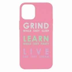 Чехол для iPhone 12 mini Grind Learn Live
