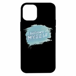 Чехол для iPhone 12 mini I believe in myself