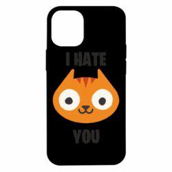 Чохол для iPhone 12 mini I hate you