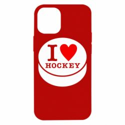 Чохол для iPhone 12 mini I love hockey