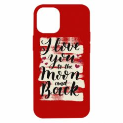 Чохол для iPhone 12 mini I love you to the moon
