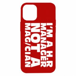 Чехол для iPhone 12 mini I'm a h.r. manager not a magician