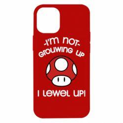 Чехол для iPhone 12 mini I'm not growing up, i level up