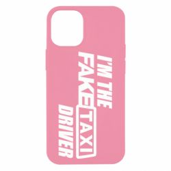 Чехол для iPhone 12 mini I'm the Fake Taxi Driver