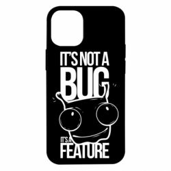 Чехол для iPhone 12 mini It's not a bug it's a feature