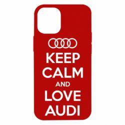 Чехол для iPhone 12 mini Keep Calm and Love Audi