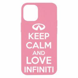 Чехол для iPhone 12 mini KEEP CALM and LOVE INFINITI