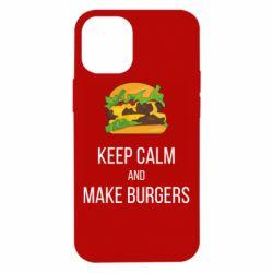 Чехол для iPhone 12 mini Keep calm and make burger