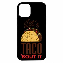 Чехол для iPhone 12 mini Let's taco bout it