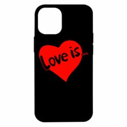 Чехол для iPhone 12 mini Love is...