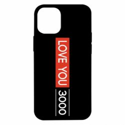 Чехол для iPhone 12 mini Love you 3000