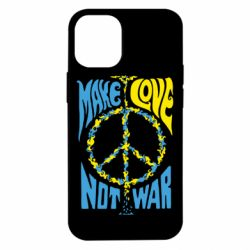 Чохол для iPhone 12 mini Make love, not war