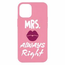 Чохол для iPhone 12 mini Mrs. always right