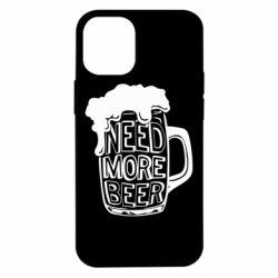 Чохол для iPhone 12 mini Need more beer