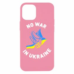 Чехол для iPhone 12 mini No war in Ukraine