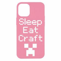 Чохол для iPhone 12 mini Sleep,eat, craft