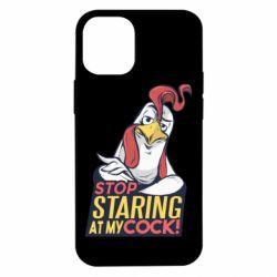Чехол для iPhone 12 mini Stop  Staring  at My cock