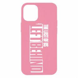 Чохол для iPhone 12 mini The Last of us Left Behind