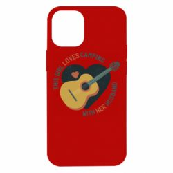 Чехол для iPhone 12 mini This girl loves camping with her husband