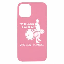 Чехол для iPhone 12 mini Train Hard or Go Home