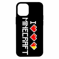 Чехол для iPhone 12 mini Я люблю Minecraft
