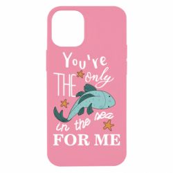Чохол для iPhone 12 mini You're the only in the sea for me