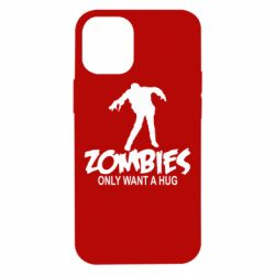 Чехол для iPhone 12 mini Zombies only want a hug