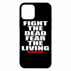 Чехол для iPhone 12 Pro Fight the dead fear the living